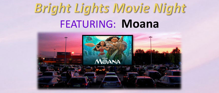 Bright Lights Movie Night Fundraiser Featuring: Moana
